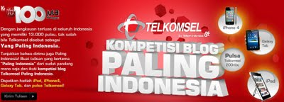 Telkomsel Kompetisi Blog Paling Indonesia. Berhadiah Iphone 4, Ipad, dan Samsung Galaxy