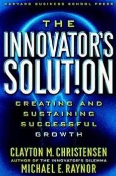 Clayton Christensen Innovator Dilemma