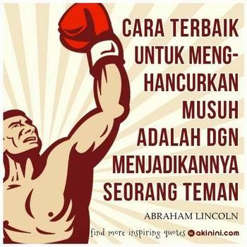 abraham-lincoln-cara-terbaik-dlm-mengalahkan-musuh